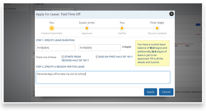 Apply and easily manage various types of Paid Time Off requests