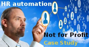 HR Automation for a Not-for-Profit Organization: A case study