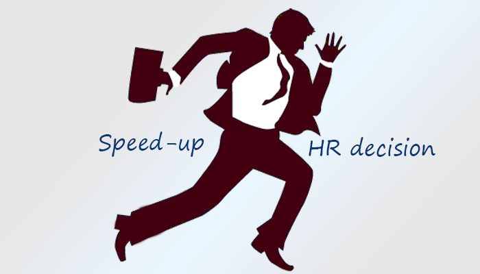 Speed-up HR Decision