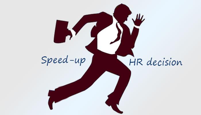 Speed-up HR Decision