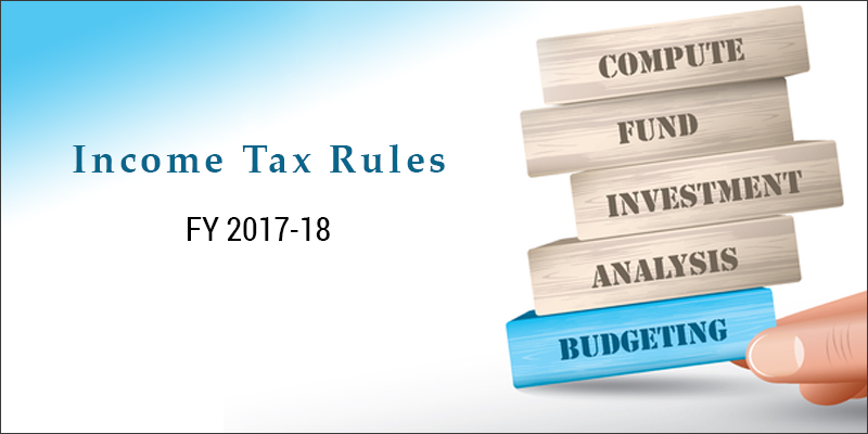 Latest Income Tax Rules for FY 2017-18: Empxtrack is Here to Help you