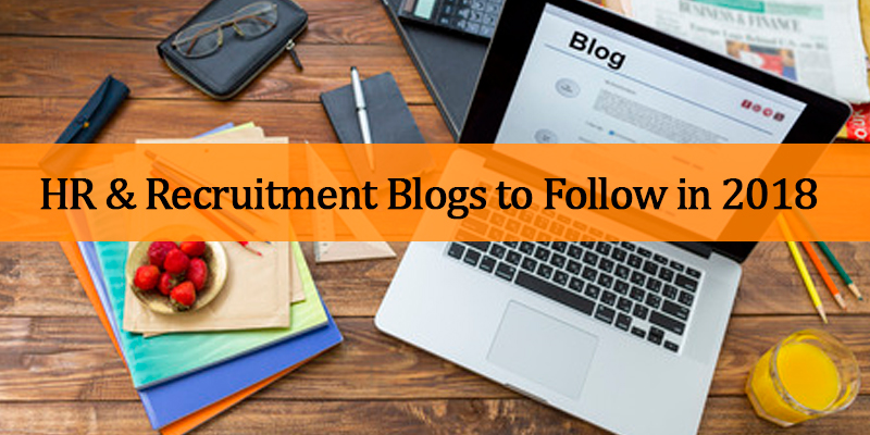 HR and Recruitment Blogs to Follow in 2018