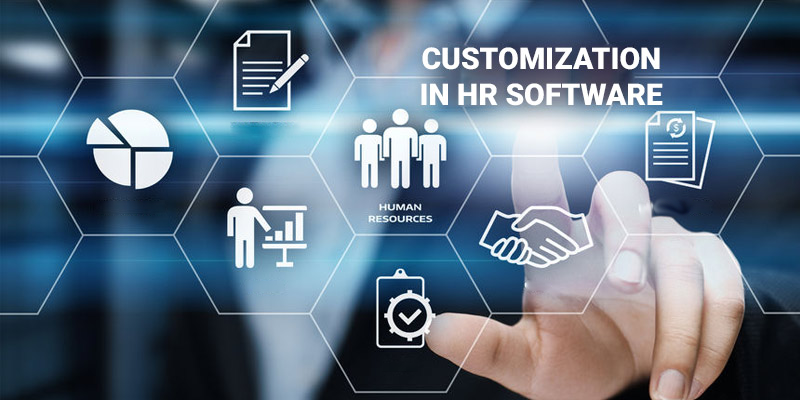 Get a Customized HR Software, Say No to One-Size-Fits-All Option!