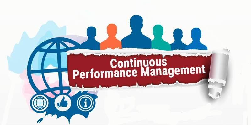 Continous Performance Management – The Need of the Hour