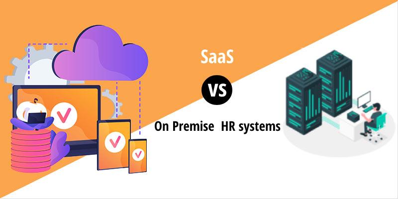 SaaS vs On premise HR Systems